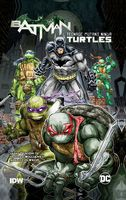 Batman/Teenage Mutant Ninja Turtles - Hardcover Graphic Novel